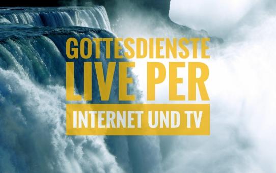 Gottesdienste per Livestream und über Hope TV + Mediathek (17.07.2020 aktualisiert)