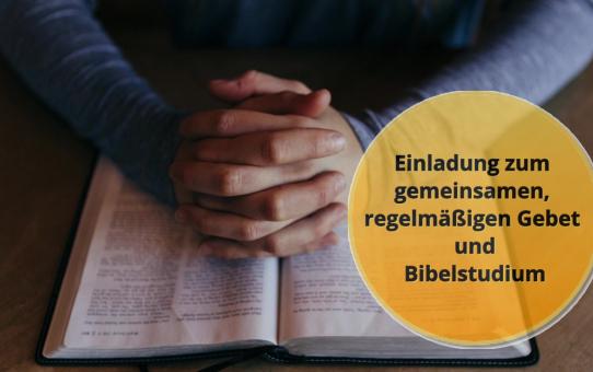 Einladung zum Gebet und Bibelstudium