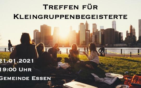 Kleingruppen + Hauskreise Treffen Do 21.01.21