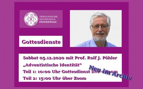 """Im Archiv: """"Adventistische Identität"""" mit Prof. Rolf J. Pöhler"""