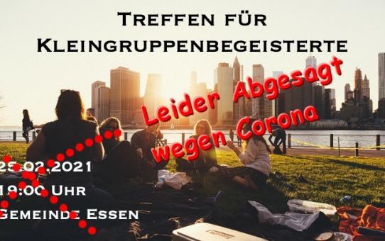 ABGESAGT Kleingruppen + Hauskreise Treffen Do 25.02.21