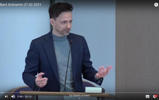 Friedbert Schramm im Gottesdienst am 27.02.2021